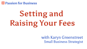 Setting and Raising Your Fees